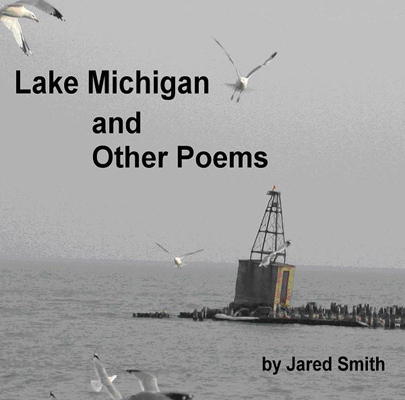 Lake Michigan And Other Poems